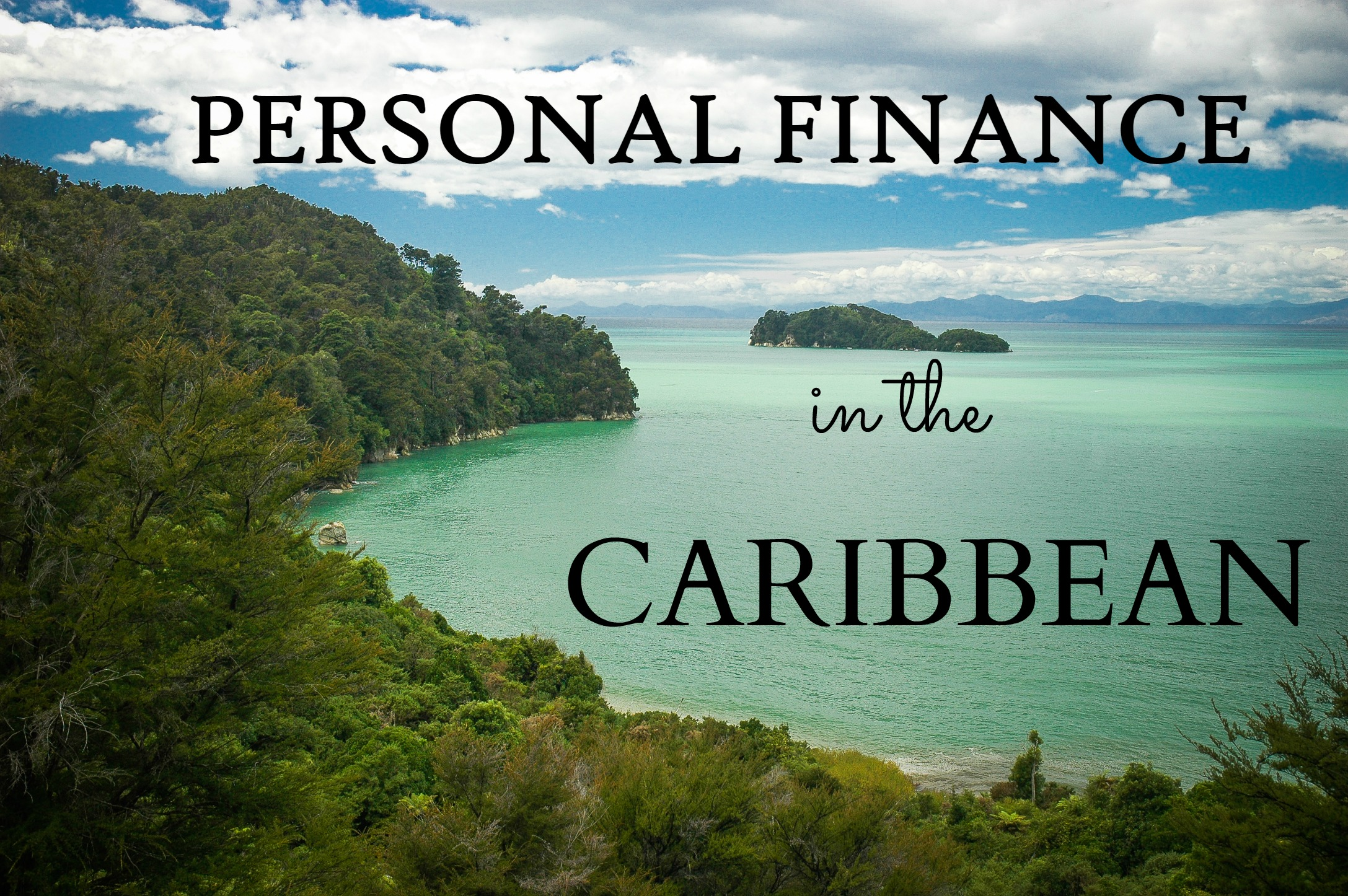 Personal Finance in the Caribbean