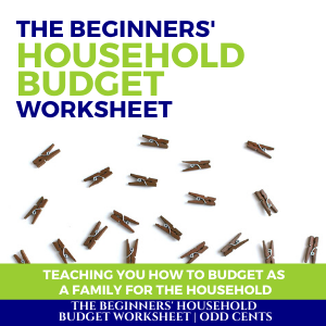 Odd Cents - The Beginners' Household Budget Worksheet - 300 x 300